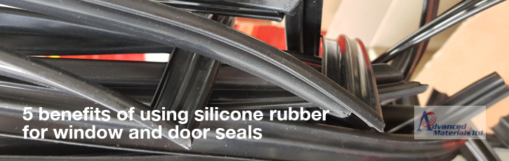 5 benefits of using silicone rubber for window and door seals
