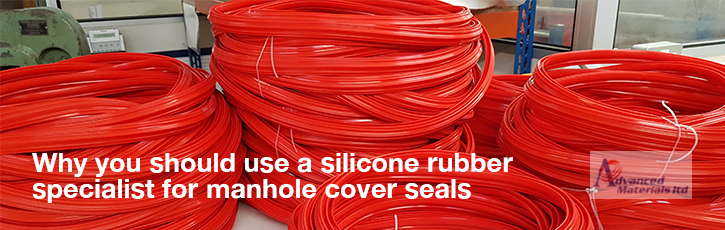 Why you should use a silicone rubber specialist for manhole cover seals