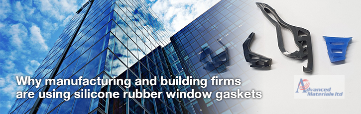 Why manufacturing and building firms are using silicone rubber window gaskets