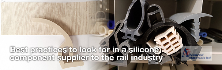 Best practices to look for in a silicone component supplier to the rail industry