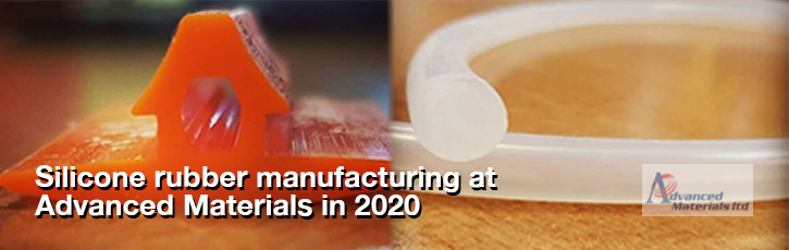 Silicone rubber manufacturing at Advanced Materials in 2020