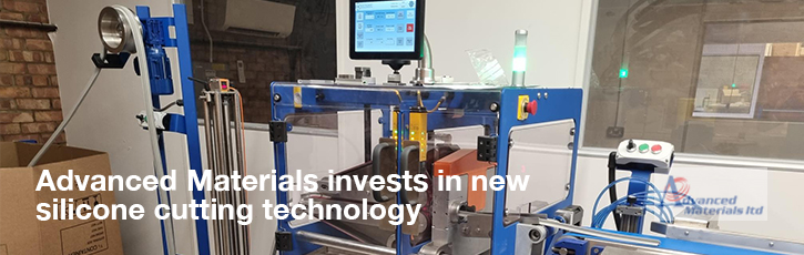Advanced Materials invests in new silicone cutting technology
