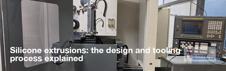 Silicone extrusions: the product design and tooling process explained