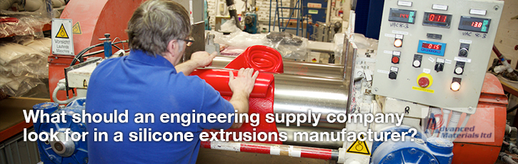 What should an engineering supply company look for in a silicone extrusions manufacturer?